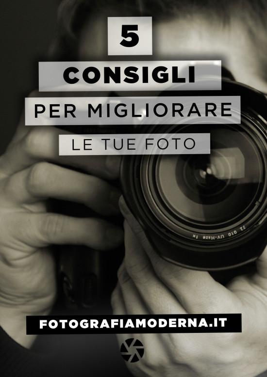 migliorare le tue foto fotografia moderna
