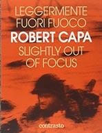 Leggermente fuori fuoco di Robert Capa