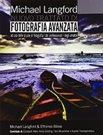 Nuovo trattato di Fotografia Avanzata di Michael Langford