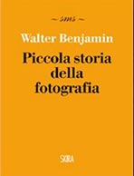 Piccola storia della fotografia di Walter Benkamin