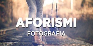 aforismi-frasi-sulla-fotografia