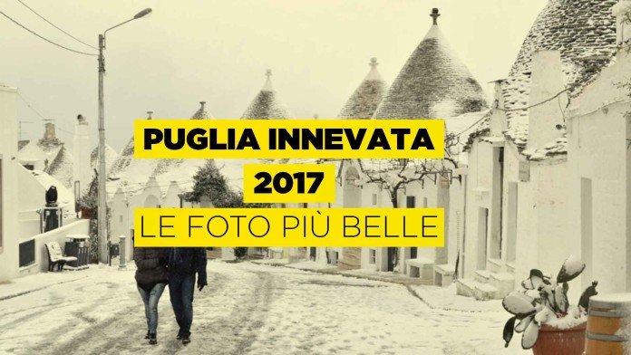 Le foto più belle della Puglia innevata nel 2017