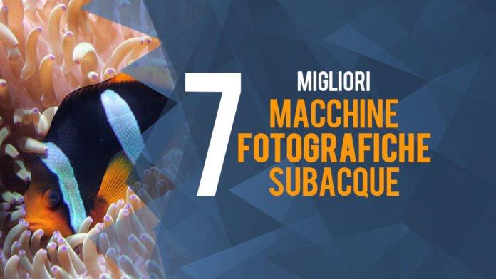 Le Migliori Macchine Fotografiche Subacquee