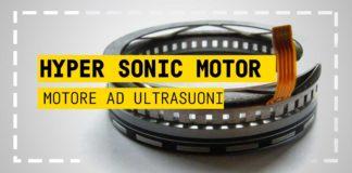 Hyper Sonic Motor, motore ad ultrasuoni