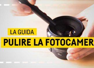 Pulire Obiettivo Fotocamera, La Guida