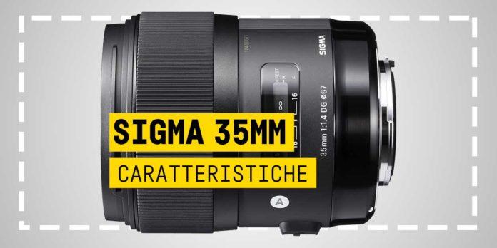 Sigma 35mm F/1.4, Caratteristiche e Recensione