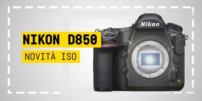 Nikon d850, Novita su ISO