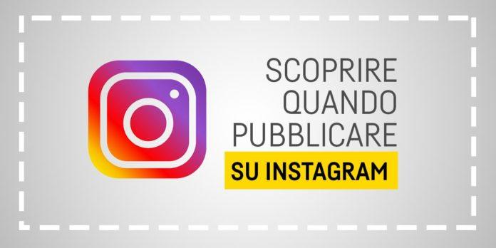 A che ora pubblicare su Instagram