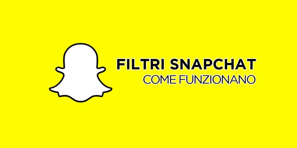 Come funzionano i filtri snapchat