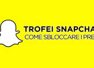 Come sbloccare trofei di Snapchat, la guida definitiva
