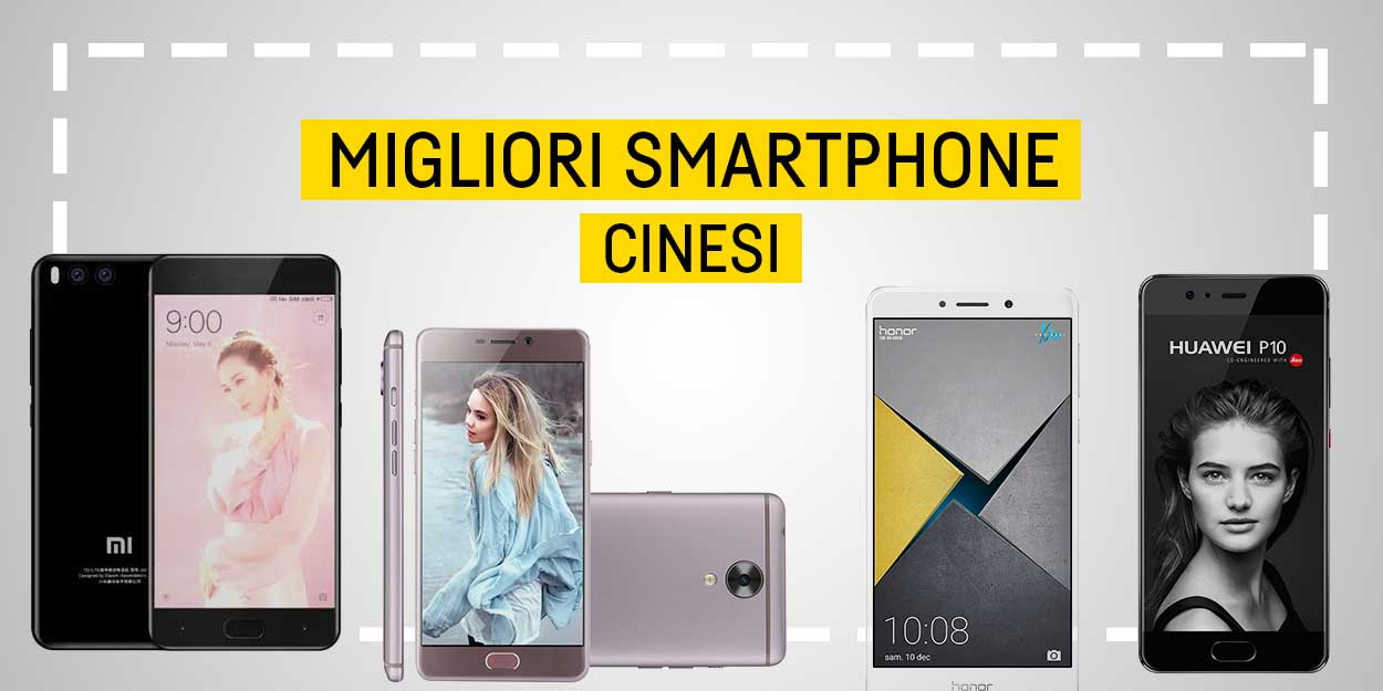 Migliori Smartphone Cinesi Classifica