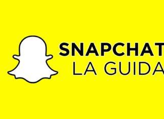 Snapchat, la guida definitiva su come funziona