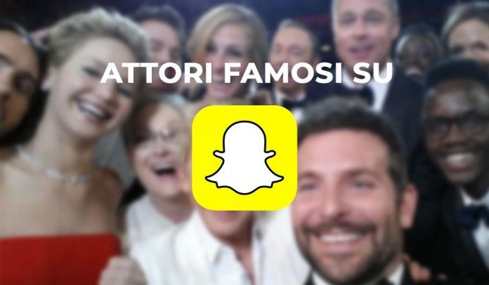Attori su Snapchat