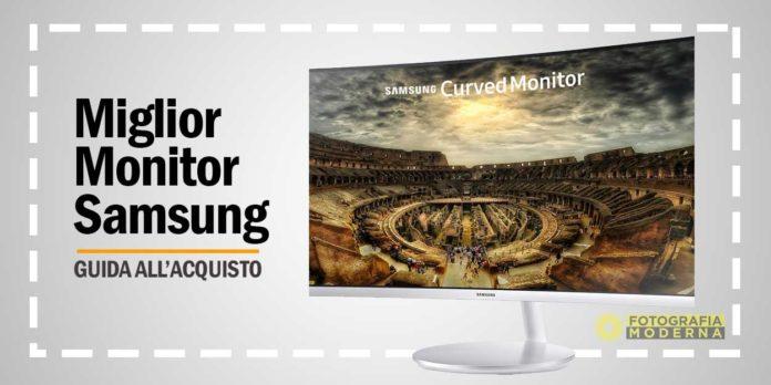 Miglior Monitor Samsung, Guida Acquisto