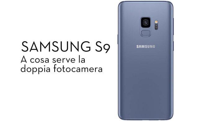 Doppia fotocamera Samsung S9