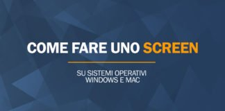 Come fare uno screen sul pc