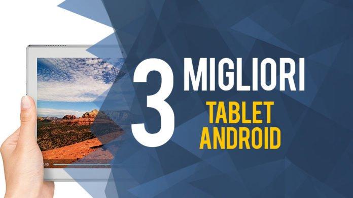 La classifica dei migliori tablet Android