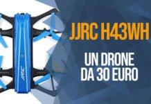 Caratteristiche e scheda tecnica drone JJRC H43WH