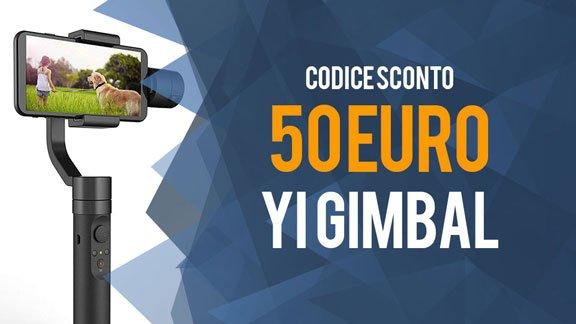 Codice sconto 50 euro Yi Gimbal