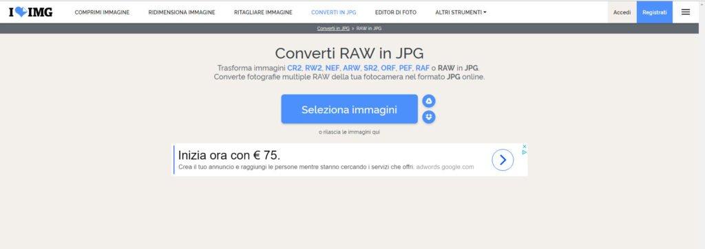 Convertire file Raw in Jpeg con siti online: I Love Img