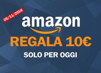 Amazon regala 10 euro il 9 Novembre 2018