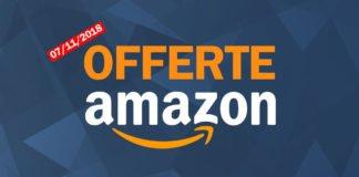 Offerte Amazon del 7 Novembre 2018