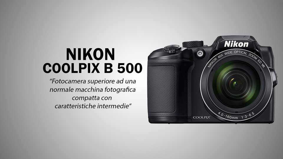 Migliore macchina fotografica Nikon B500
