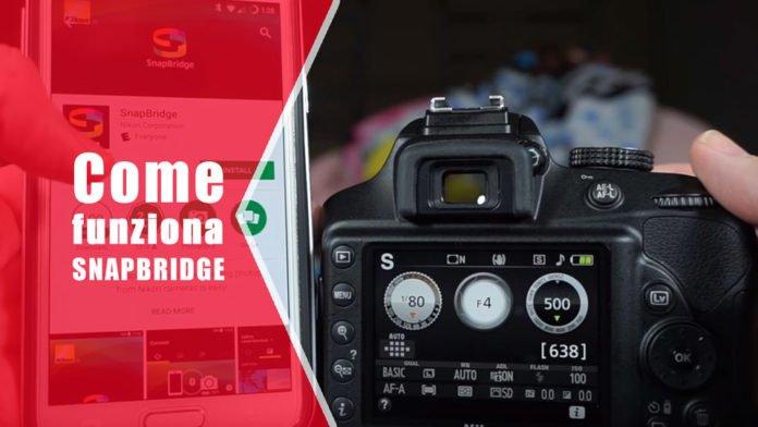 Come funziona Snapbridge Nikon con dispositivi connessi