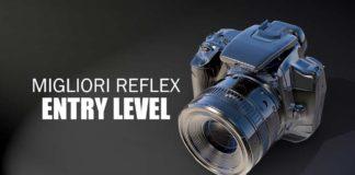 Guida all'acquisto alle migliori reflex entry level