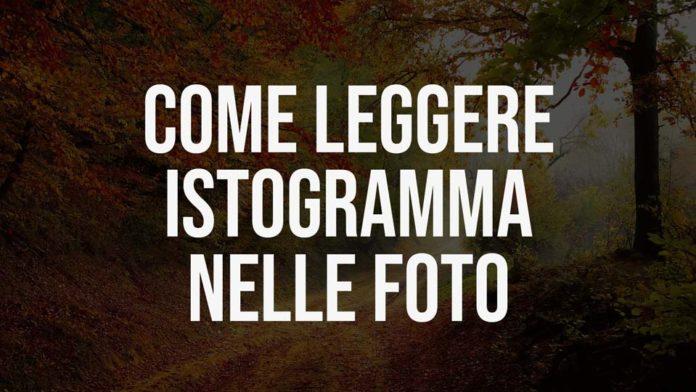 Come leggere l'istogramma nelle fotografie