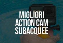 Miglior Action Cam Subacquea