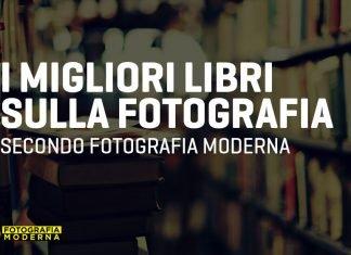 I migliori libri sulla fotografia