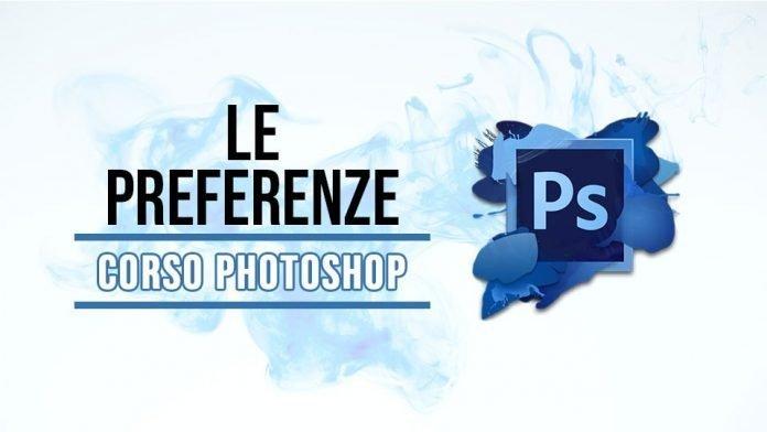 Le preferenze di Photoshop