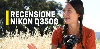 Recensione della Nikon D3500