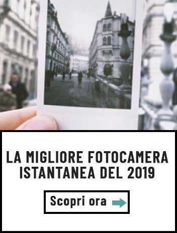 migliore fotocamera istantanea