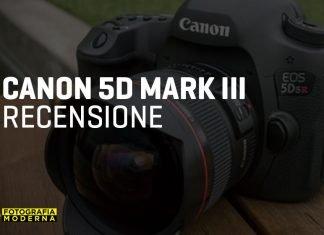 Recensione Canon 5D Mark 3
