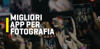 Migliori App per fotografia