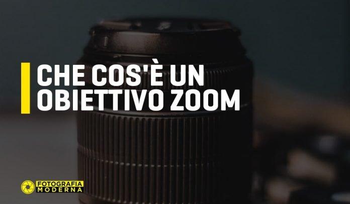 Che cos'è un obiettivo zoom