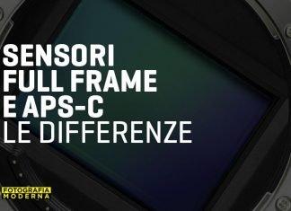 Le differenze tra sensore Full Frame e APS-C