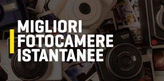Classifica migliori fotocamere istantanee 2020