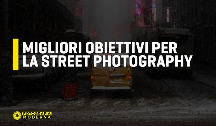Obiettivi per la Street Photography