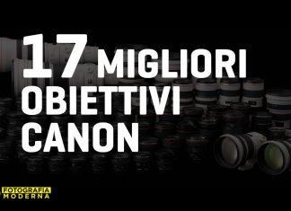 Migliori obiettivi Canon