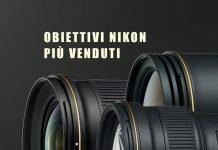 Obiettivi Nikon più venduti