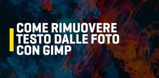 Come rimuovere il testo dalle foto con Gimp