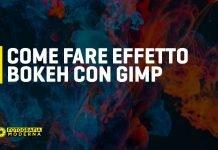 Effetto Bokeh con Gimp