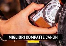 Migliori fotocamere compatte Canon