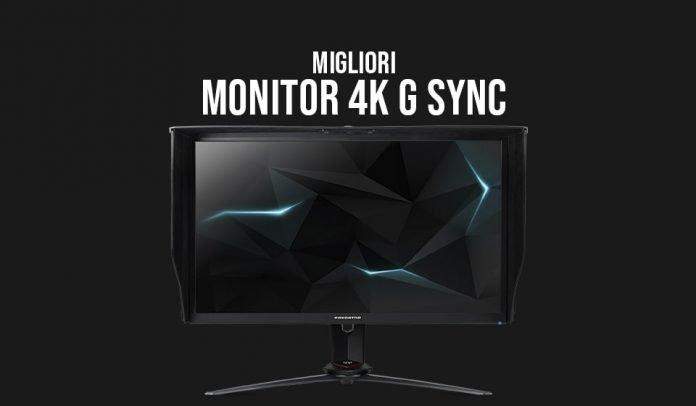 Migliori monitor 4K G Sync