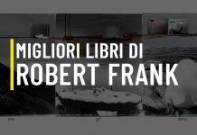 Migliori libri di Robert Frank
