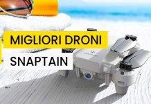 Migliori droni Snaptain