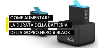 Come aumentare la batteria della GoPro Hero 9 Black